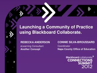 Launching a Community of Practice using Blackboard Collaborate.