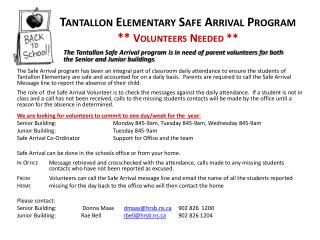 Tantallon  Elementary Safe Arrival Program **  Volunteers Needed **