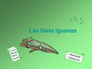 Las Siete Iguanas