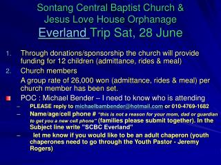 Sontang Central Baptist Church &  Jesus Love House Orphanage Everland  Trip Sat, 28 June