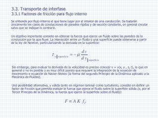 3.3. Transporte de interfase 3.3.1 Factores de fricción para flujo interno