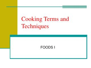 Cooking Terms and Techniques