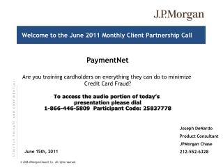 Welcome to the June 2011 Monthly Client Partnership Call