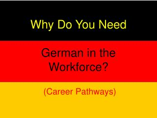 Why Do You Need German in the Workforce?