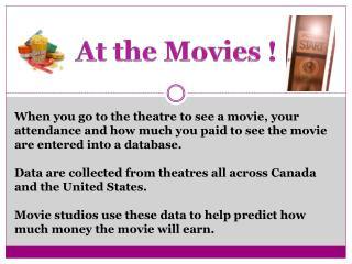 At the Movies !