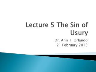 Lecture 5 The Sin of Usury