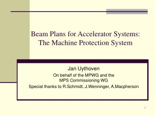 Beam Plans for Accelerator Systems:  The Machine Protection System