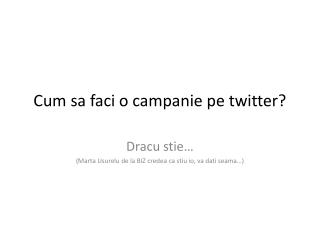 Cum sa faci o campanie pe twitter?