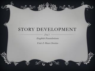 Story development