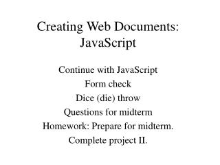 Creating Web Documents: JavaScript