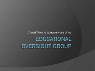 Educational Oversight Group