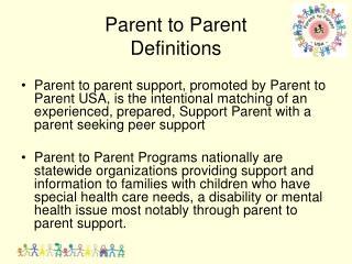 Parent to Parent  Definitions