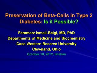 Preservation of Beta-Cells in Type 2 Diabetes:  Is it Possible?