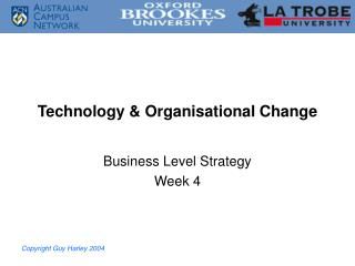 Technology & Organisational Change