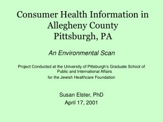 Consumer Health Information in Allegheny County Pittsburgh, PA