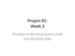 Project #1: Week 3