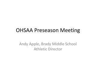 OHSAA Preseason Meeting