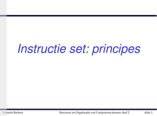 Instructie set: principes