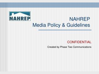 NAHREP Media Policy & Guidelines