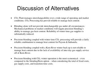 Discussion of Alternatives