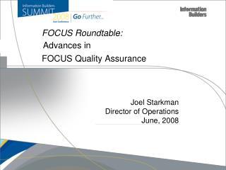 FOCUS Quality Assurance