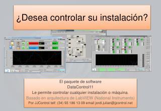 ¿Desea controlar su instalación?
