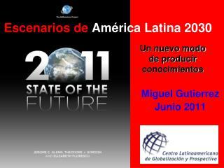 Escenarios de  América Latina 2030