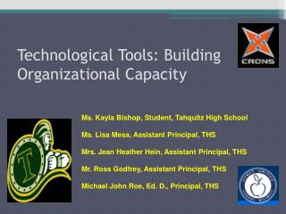 Technological Tools: Building Organizational Capacity