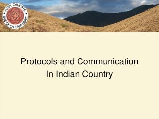 Protocols and Communication  In Indian Country