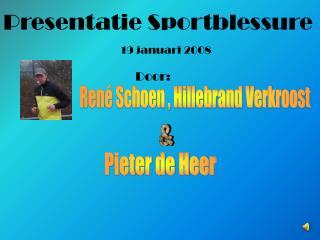 René Schoen , Hillebrand Verkroost