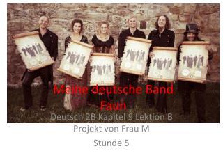 Meine  deutsche Band Faun