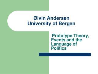 Øivin Andersen University of Bergen