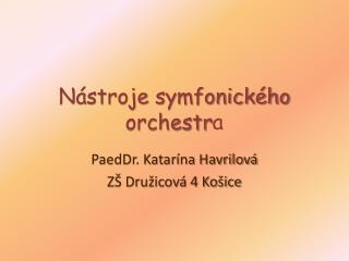 Nástroje symfonického orchestr a