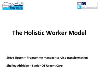 The Holistic Worker Model