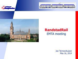 RandstadRail EMTA meeting