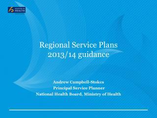Regional Service Plans  2013/14 guidance