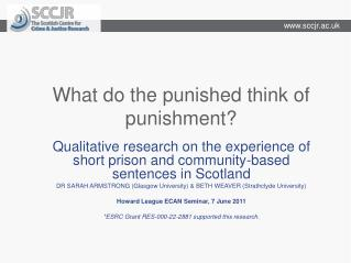 What do the punished think of punishment