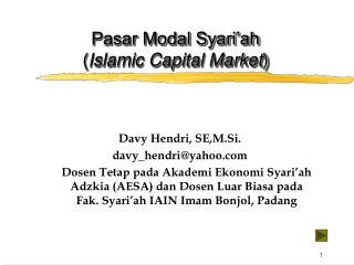Pasar Modal Syari'ah  ( Islamic Capital Market )