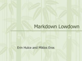 Markdown Lowdown