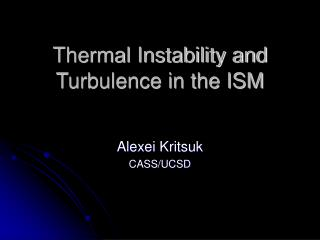 Thermal Instability and Turbulence in the ISM