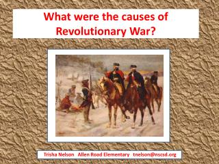 What were the causes of Revolutionary War?