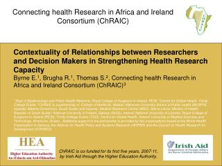 Connecting health Research in Africa and Ireland Consortium (ChRAIC)