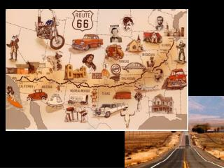 A FEW INTERESTING SIGHTS ALONG ROUTE 66