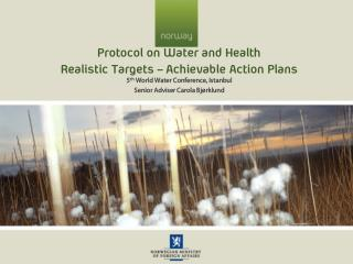 Protocol on Water and Health Realistic Targets – Achievable Action Plans