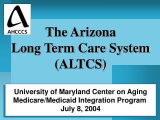 University of Maryland Center on Aging Medicare/Medicaid Integration Program  July 8, 2004