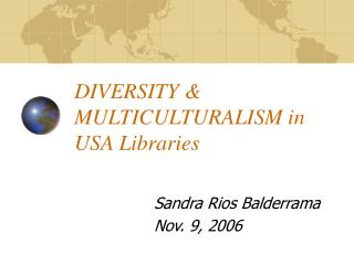 DIVERSITY & MULTICULTURALISM in USA Libraries