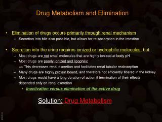Drug Metabolism and Elimination