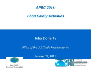 APEC 2011:   Food Safety Activities