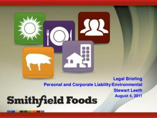 Legal Briefing Personal and Corporate Liability/Environmental Stewart Leeth August 4, 2011