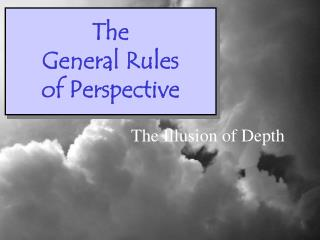 The General Rules of Perspective